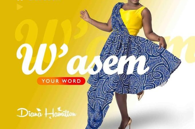 Diana Hamilton – W'asem (Your Word) (Prod. By Kaywa)