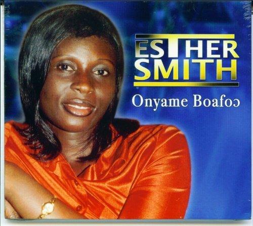 Esther Smith - Onyame Boafo