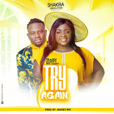Tracey Boakye  Ft. Bro.Sammy  –  Try Again