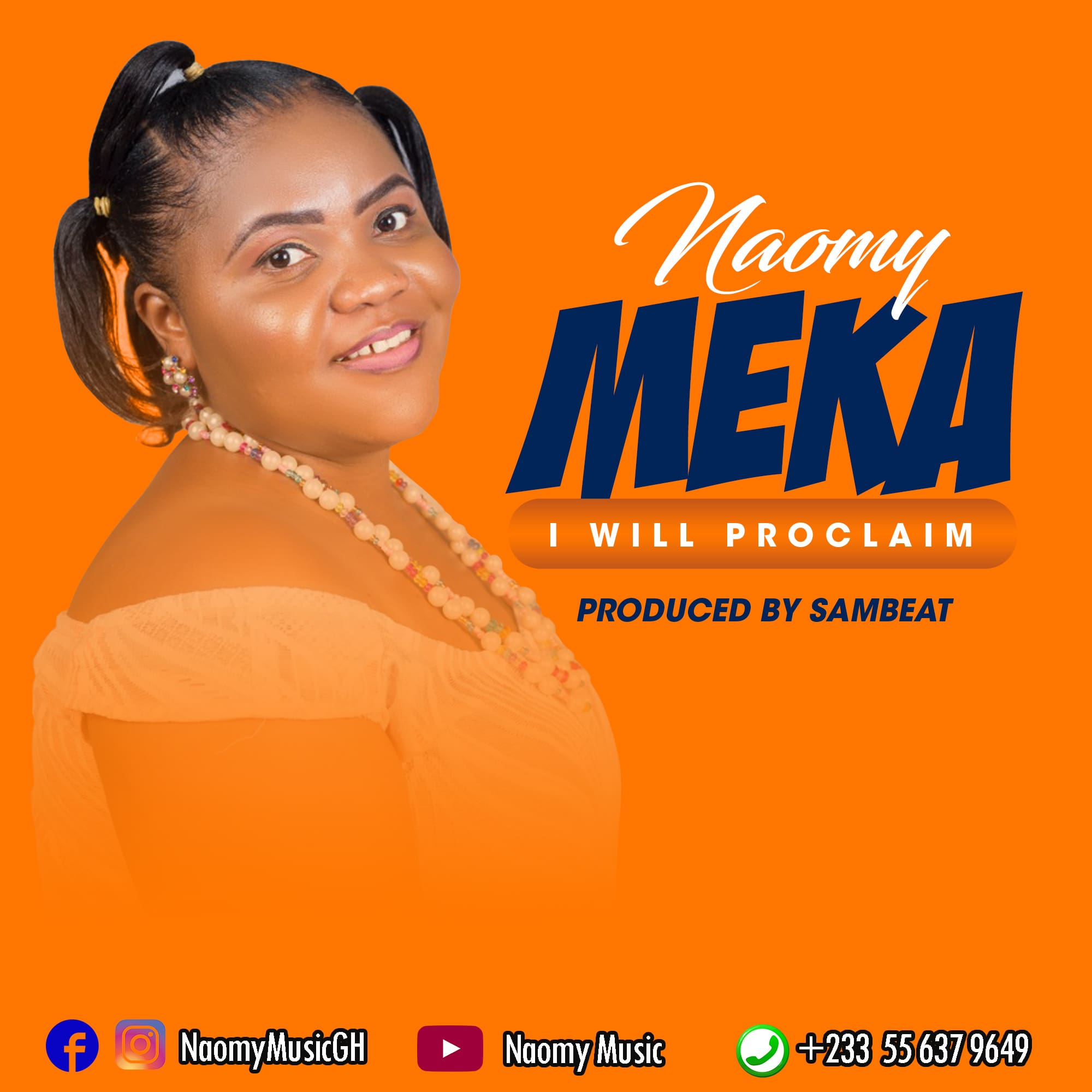Naomy – Meka (I Will Proclaim)