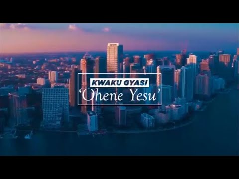 Kwaku Gyasi – Ohene Yesu