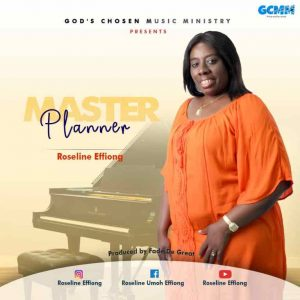 "Roseline Effiong Shares New Song ""Master Planner"""