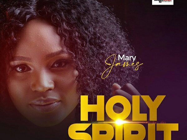 [AUDIO] Mary James – Holy Ghost