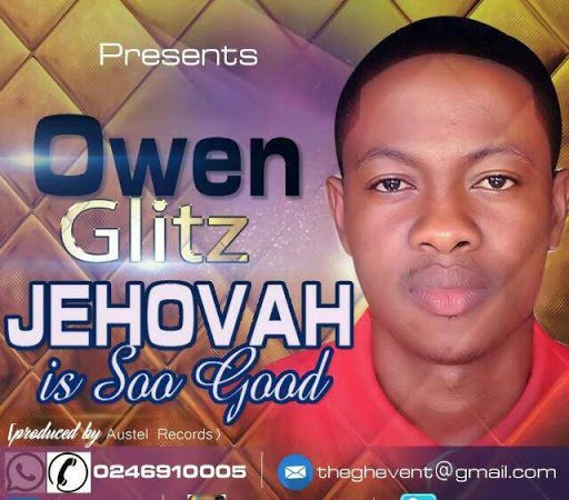 OWEN GLITZ – JEHOVAH (Official Video)