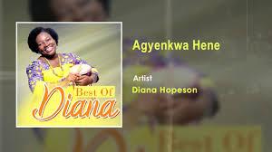 Diana Hopeson – Agyenkwa Hene