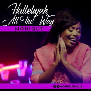 Monique – Halleluyah All The Way
