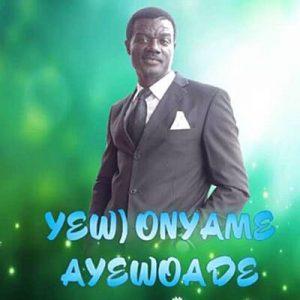 Nana Yaw Asare - Yewo Nyame