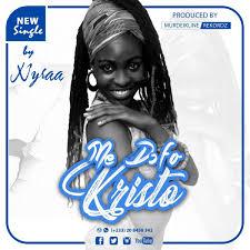 Nyraa – Medofo Kristo (Prod Cybee)