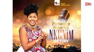 Patience Nyarko – Nkunim (Victory)