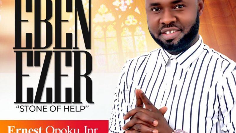 Ernest Opoku Jnr – Ebenezer (Prod By Kay Dee)