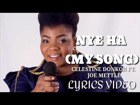 Celestine Donkor Ft. Joe Mettle – Nye Ha
