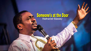 Nathaniel Bassey – Someone's at the Door