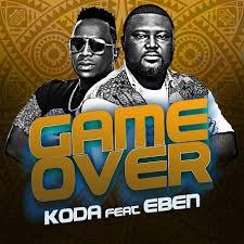 KODA Ft Eben – Game Over