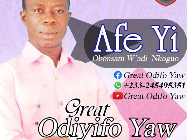 Great Odifo Yaw ft Abeka – Afi Yi Bonsam Wadi Nkuguo