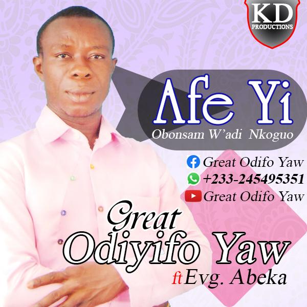 Great Odifo Yaw ft Abeka - Afi Yi Bonsam Wadi Nkuguo