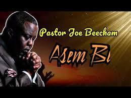 Pastor Joe Beecham – Asem Bi