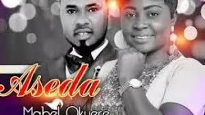 Mabel Okyere ft. Ernest Opoku – Aseda
