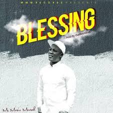 Mr Music Mensah – Blessing